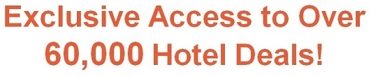 Exclusive access to over 60,000 hotel deals!
